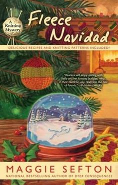 Fleece Navidad (2008) (The sixth book in the Kelly Flynn Mystery series) A novel by Maggie Sefton