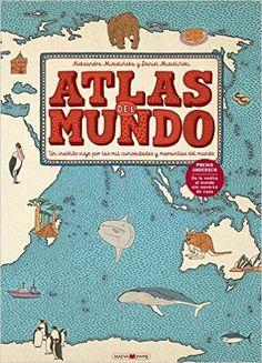 Atlas del mundo: Un insólito viaje por las mil curiosidades y maravillas del mundo #libros #atlas