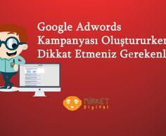 Google Adwords kampanyası açarken belirli kriterlere dikkat etmek gerekmektedir. Google Adwords hesap yöneticileri genelde, anahtar kelimeler ve reklamlara