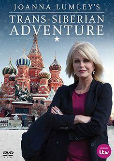 Joanna Lumley's Trans-Siberian Adventure. Worth watching, documenting Hong Kong, China, Mongolia & Russia.