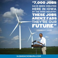Wind and Renewable Energy industry are Creating our Jobs and Future. Need to do more to build a better future for us and not continue to focus on fossil fuels of the past.