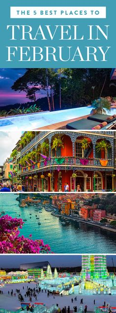 The 5 Best Places to Travel in February #wintertravel #februarytravel #travel #vacations