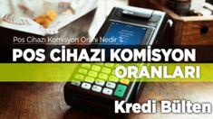 Banka Pos Cihazları Komisyon Oranı