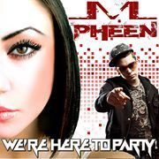 """Check out Pheen on ReverbNation. www.reverbnation.com/djpheen """"Were Here To Party"""" song is the best dance hit out there!!!"""