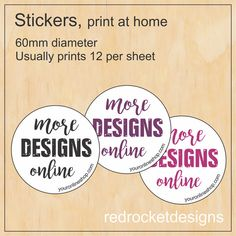 Print your own stickers at home and add a personal touch to the front of your catalogs!   60mm round, usually prints 12 per sheet  by Red Rockets Design