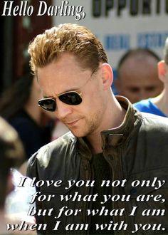 Tom Hiddleston. Hello Darling- Not only