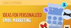 10 Brilliant Ideas for Personalized Email Marketing - MailBakery Email Marketing, Goals, Blog, Ideas, Blogging, Thoughts