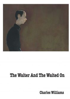 The Waiter And The Waited On Editorial project