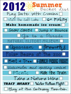 """Summer Bucket List -- for many more ideas, simply Google """"summer bucket list"""" and look at """"images"""""""