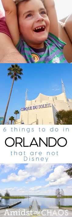 Six Things to Do in Orlando, Florida That Are Not Disney!