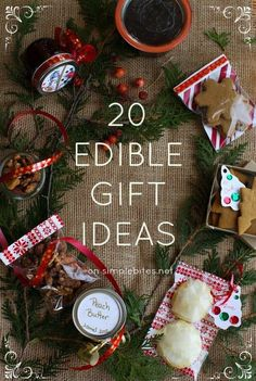20 Edible gift ideas on simplebites.net...so many great ideas to give in Weck jars! - Right, like I'd give up any of my precious Weck jars. They'll go in Ball jars and like it!