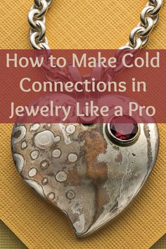 Ready your bench blocks, hammers, cutters and pliers to create these 5 FREE cold connection jewelry designs that you'll love! #jewelrymaking #coldconnections #DIY