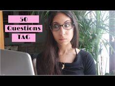 50 questions TAG - YouTube