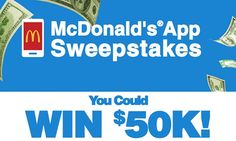 Win a $50K check from McDonald.                  #Sweepstakes, #McDonald, #Cash, #GrandPrize
