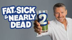 "Check out ""Fat, Sick & Nearly Dead 2"" on Netflix"
