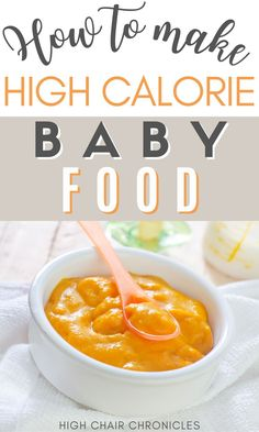 Here are some tips to make high calorie baby food. Use these recipes to make food for baby weight gain. These easy baby food recipes are perfect for busy first time moms! High Calorie Baby Food, Making Baby Food, Picky Eaters, Baby Food Recipes, Weight Gain, Kids Meals, Food To Make, Good Food, Lunch Box