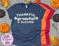 Thankful Grateful & Blessed Tshirt, Cute Fall Shirt, Its Fall Yall Shirt, Fall Sayings Shirt, Fall Phrases T-shirt, Thanksgiving Quote Shirt