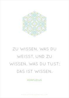 Konfuzius - Zitat No. 6 Postkarten Set 3: Zu wissen, was du weisst und zu wissen, was du tust: Das ist Wissen,