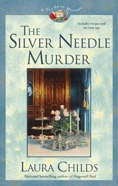 Book 9 in the Tea Shop Mysteries. A Laura Childs book.