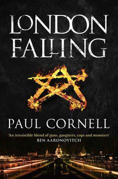 London Falling, by Paul Cornell | The 12 Greatest Fantasy Books Of The Year
