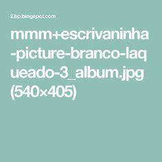 mmm+escrivaninha-picture-branco-laqueado-3_album.jpg (540×405)