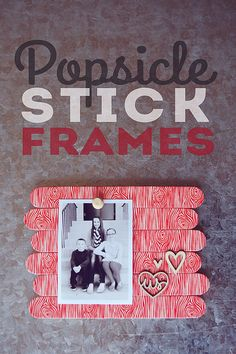 popsicle stick frames - fun for all ages - washi tape