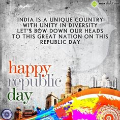 India is a unique country with unity in diversity Let's bow down our heads to this great nation on this Republic Day. Happy Republic Day! - in Republic Day - 281675.Updated One Year Ago. The SMS submitted by Vikas has been liked 2 times and shared on social networks 3 times