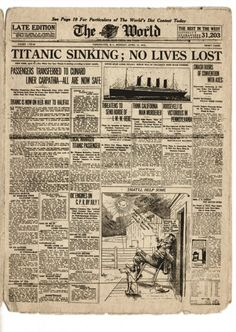 """thoseinperil: """" A rare newspaper headline from the morning of April 1912 in which the RMS Titanic is quoted with no lives lost """" Titanic Sinking, Rms Titanic, Titanic History, Vintage Newspaper, The World Newspaper, Newspaper Headlines, Vintage World Maps, Lettering, Life"""
