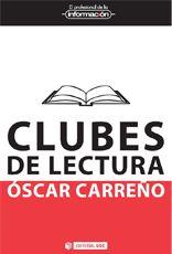 Clubes de lectura : obra en movimiento / Óscar Carreño. -- Barcelona : UOC, 2012. Índice de contenidos: Lectores en escena -- Lector, de qué hablamos cuando hablamos de clubes de lectura -- El libro -- El lector -- El conductor -- Clubes de lectura en la edad 2.0