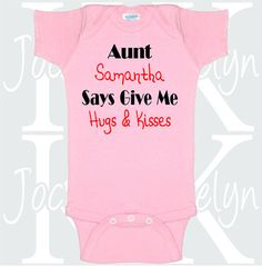 Hugs and Kisses Aunt custom name body suit one by JocelynKDesigns