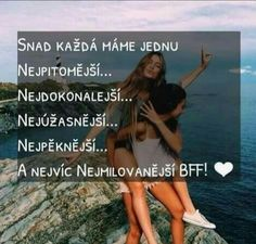 Best Frends, I Hope You Know, Bff Goals, Sad Love, Best Friends Forever, True Words, Cute Quotes, Bffs, Quotations