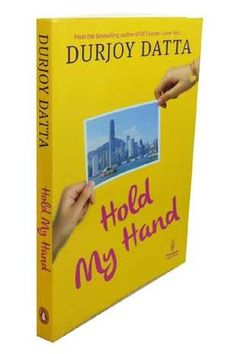 Hold My Hand by Durjoy Datta