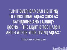 Limit overhead can lighting. housebeautiful.com. #lighting #can_lighting