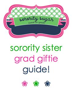need to craft a gift for your graduating big? get ideas for making or buying something special... <3 BLOG LINK:   http://sororitysugar.tumblr.com/post/45703464264/sorority-sugar-grad-gift-guide#notes