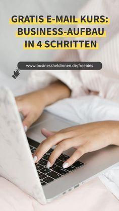 Melde dich jetzt für den kostenlosen 4-wöchigen E-Mail-Kurs an. Erfahre, wie du Schritt für Schritt dein eigenes Business an den Start und auf die Überholspur bringen kannst. Inspirations Boards, Freebies, Free Downloads, Business Marketing, Entrepreneurship, Coaching, Product Launch, Challenges, Printables