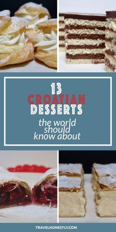 #Croatia travel   #Croatian #desserts are a scrumptious mix of various culinary influences. Try any from this list and you'll be in the centre of the world of sweets.