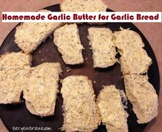 Homemade Garlic Butter for Garlic Bread - Easy and inexpensive!