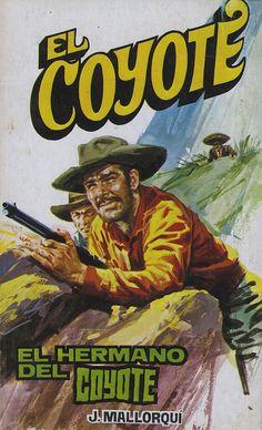 El hermano dle Coyote. Ed. Favencia, 1976. (Col. El Coyote ; 183)