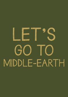 Let's go to Middle-earth
