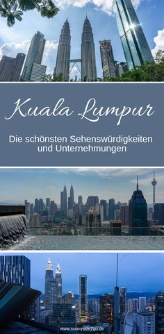 Die schönsten Sehenswürdigkeiten in Kuala Lumpur Kuala Lumpur, Penang, Malaysia Travel, Hotels, New York Skyline, Explore, World, City, Travel Ideas