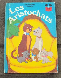 Vintage French Childrens Book - Walt Disney's Les Aristochats (1977) - The Aristocats