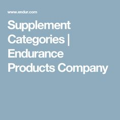 Supplement Categories | Endurance Products Company