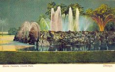 CHICAGO – LINCOLN PARK – ELECTRIC FOUNTAIN – NIGHT DISPLAY – 1906