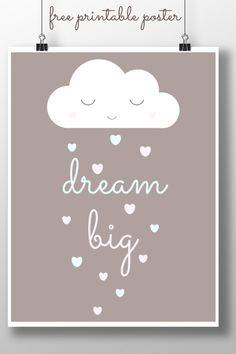 Dream Big Printable Poster | Childhood101