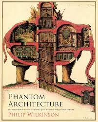 Resultado de imagen de phantom architecture philip wilkinson