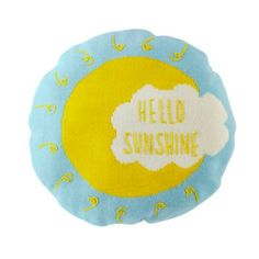 """Take a look at this colorful pillow that says """"Hello sunshine,"""" and you'll never want to say goodbye to it.  Featuring an exclusive design by Molly Meg, it'll brighten any bed or sofa in your home. Nod exclusiveA Molly Meg designReverse side features """"Good Night"""" designKnit circular throw pillowShow 'em what you're made ofSurface: 100% acrylicFilling: 100% polyesterLining: Non-woven."""