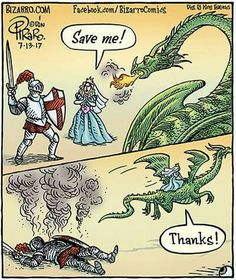 Home of Bizarro by Dan Piraro, a single-panel comic strip making people laugh for over 30 years. Fantasy Creatures, Mythical Creatures, Dragon Quotes, Dragon Memes, Cute Dragons, Dragon Art, Pet Dragon, Funny Comics, Comic Strips