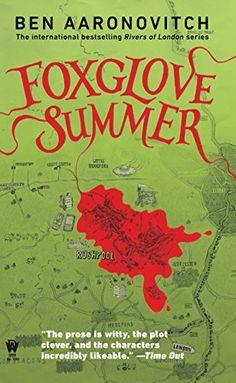 Foxglove Summer: A Rivers of London Novel (PC Peter Grant Book 5)