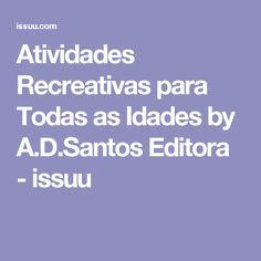 Atividades Recreativas para Todas as Idades by A.D.Santos Editora - issuu