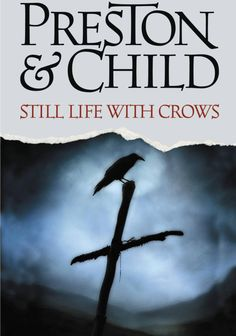 Still Life With Crows- Book #4 of the Pendergast series